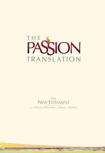 Download The Passion Translation New Testament (Ivory): With Psalms, Proverbs, and Song of Songs pdf