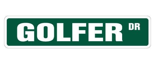GOLFER Street Sign golf golfing golfers signs play | Indoor/Outdoor | 18