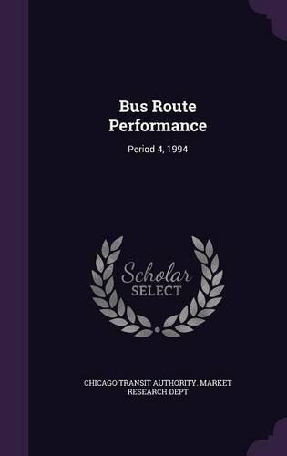 Download Bus Route Performance: Period 4, 1994 PDF ePub fb2 book