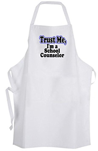 - Trust Me, I'm a School Counselor - Adult Size Apron