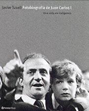 Descargar Libro Fotobiografía De Juan Carlos I Javier Tusell
