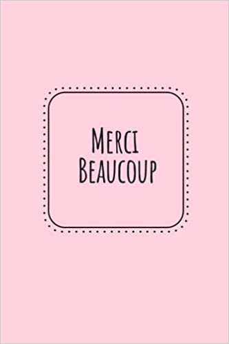 Merci Beaucoup: Thank You Very Much in French - Blank Dot