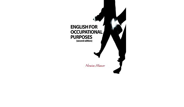 English For Occupational Purposes Noraien Mansor 9789675366178 Amazon Com Books