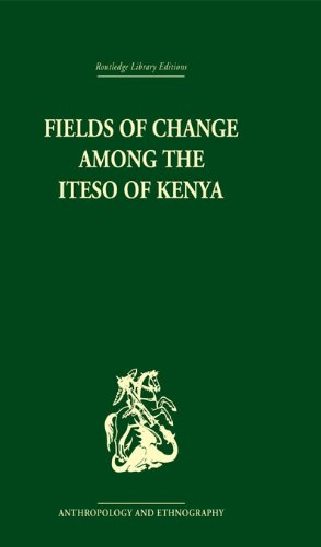 Download Fields of Change among the Iteso of Kenya Pdf