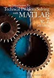 Introduction to Technical Problem Solving With MATLAB Volume 7 (2nd, 06) by [Paperback (2006)]