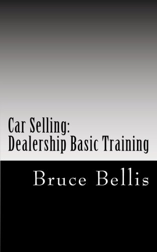 Car Selling: Dealership Basic Training