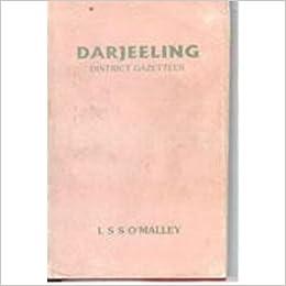 b5c5a6310a2 Darjeeling District Gazetteer: Amazon.in: L.S.S. O'Malley: Books