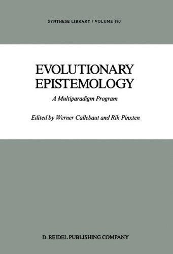 Evolutionary Epistemology: A Multiparadigm Program (Synthese Library) - W. Callebaut; R. Pinxten