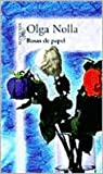 img - for Rosas de papel (Spanish Edition) book / textbook / text book