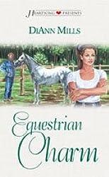 Equestrian Charm: The Texas Charm Series #2 (Heartsong Presents #394)