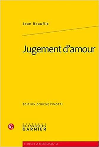 Jugement Damour Textes De La Renaissance Amazones Jean