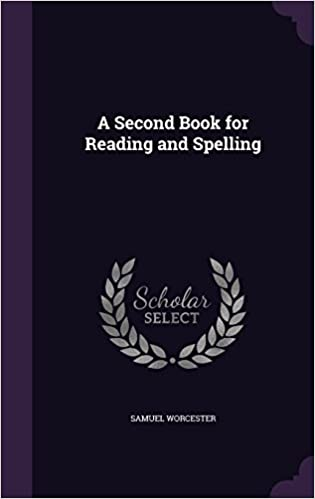 Book A Second Book for Reading and Spelling