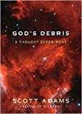 God's Debris Publisher: Andrews McMeel Publishing