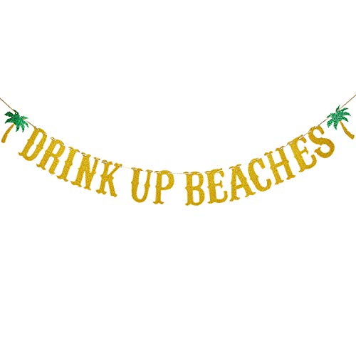 Gold Glittery Drink Up Beaches Banner Decor- Hawaii Luau Tropical Summer Beach Party Decoration Supplies,Flamingo Party Decor