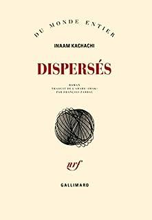 Dispersés, Kachachi, Inaam