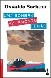 Book UNA SOMBRA YA PRONTO SERAS (Spanish Edition)