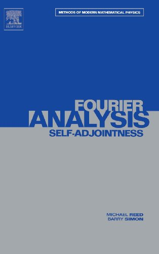 Fourier Analysis, Self-Adjointness (Methods of Modern Mathematical Physics, Vol. 2)
