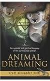 Animal Dreaming Book, Scott Alexander King, 0738742414