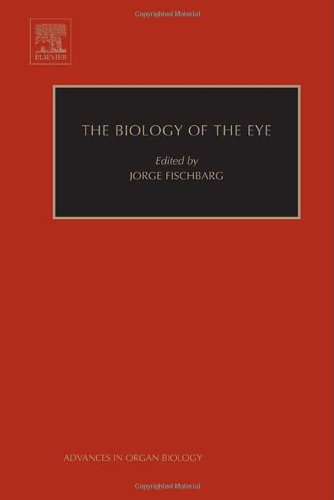 The Biology of the Eye, Volume 10 (Advances in Organ Biology)