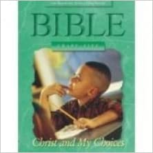Book Christ and My Choices (ACSI elementary Bible series) by Barbara Alexander (1995-06-02)