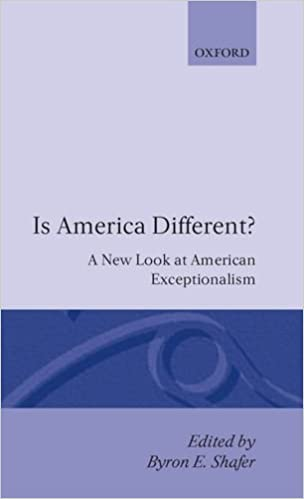 is america different a new look at american exceptionalism  is america different a new look at american exceptionalism 1st edition