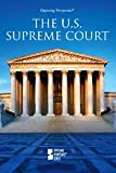 The U. S. Supreme Court, , 0737745444