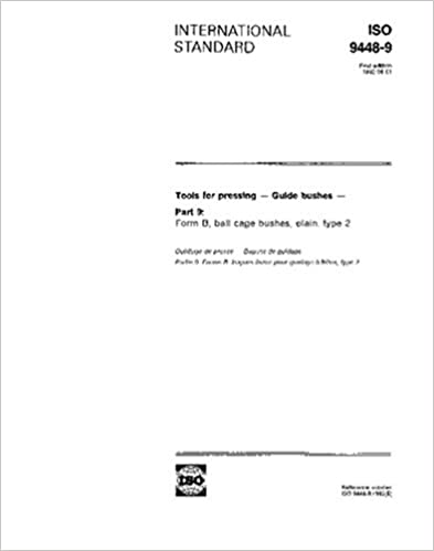 Book ISO 9448-9:1992, Tools for pressing - Guide bushes - Part 9: Form B, ball cage bushes, plain, type 2