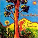 Jazz Gardener by Susan Krebs (2003-08-20)