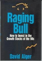 Raging Bull: How to Invest in the Growth Stocks of the 90s
