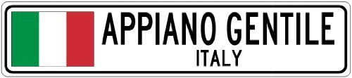 Custom Street SignAPPIANO GENTILE, ITALY - Italy Flag City Sign - 3x18 Inches Aluminum Metal Sign