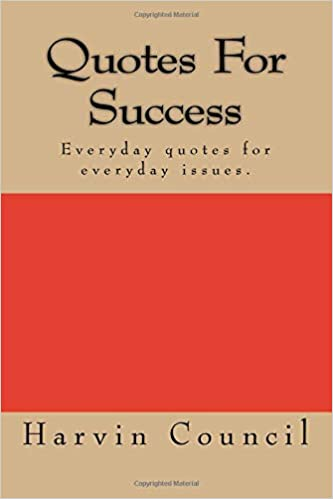 Quotes For Success Harvin Leon Council Sr 9781725758803 Amazon
