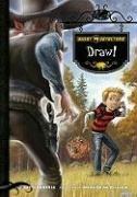 Ghost Detectors Book 5: Draw! - Ghost Detectors Book