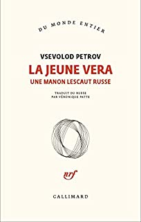 La jeune Vera : une Manon Lescaut russe, Petrov, Vsevolod