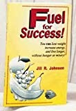 Oxycise! Fuel for Success, Jill R Johnson, 1890320021