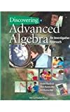 Discovering Advanced Algebra : An Investigative Approach, Murdock, Jerald and Kamischke, Ellen, 1559536063
