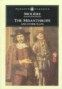 The Misanthrope; The Sicilian or Love the Painter; Tartuffe or the Impostor; A Doctor in Spite of Himself; The Imaginary