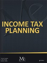 Income Tax Planning for Financial Planners, 6th Edition
