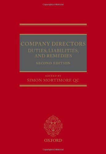 Company Directors: Duties, Liabilities, and Remedies by Simon Mortimore