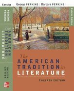 American Tradition in Literature , Shorter 12TH EDITION (The American Tradition In Literature 12th Edition)