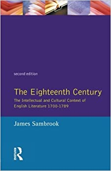 Book The Eighteenth Century: Intellectual and Cultural Context of English Literature, 1700-89 (Longman Literature In English Series) by James Sambrook (1993-11-22)