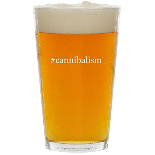 #cannibalism - Glass Hashtag 16oz Beer Pint