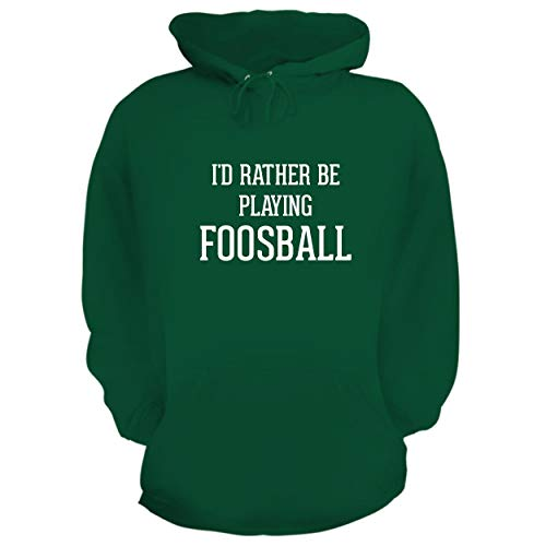 BH Cool Designs I'd Rather Be Playing Foosball - Graphic Hoodie Sweatshirt, Green, XXX-Large