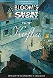 img - for Franz Kafka (Bloom's Major Short Story Writers) book / textbook / text book