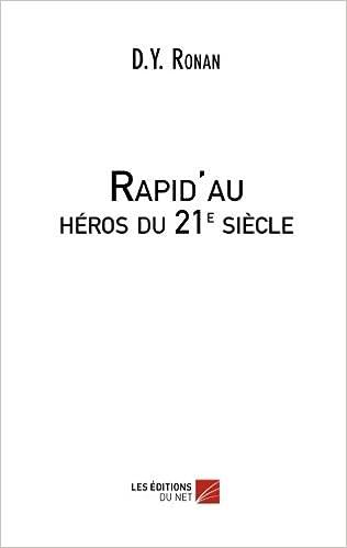 Rapid'au : héros du 21e siècle