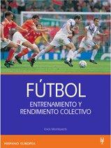 Descargar Libro Fútbol. Entrenamiento Y Rendimiento Colectivo Erick Mombaerts