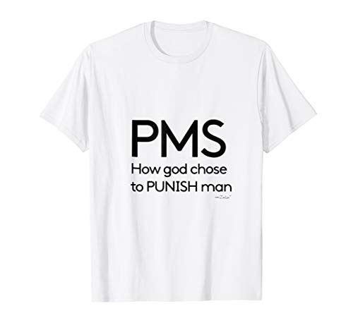 Pms Girls T-shirt (ZeeLee T Shirt PMS Punishment)