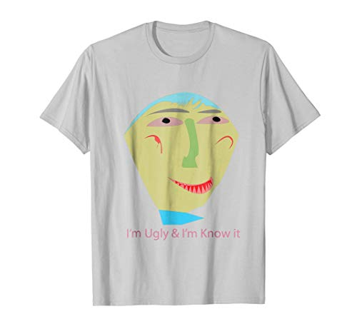 How Ugly am I T-shirt