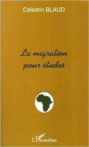 En ligne téléchargement gratuit Migration pour Etudes (la) pdf, epub ebook