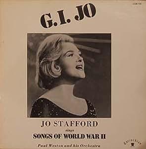 G.I. Jo: Jo Stafford Sings Songs Of World War II [VINYL LP] [MONO]