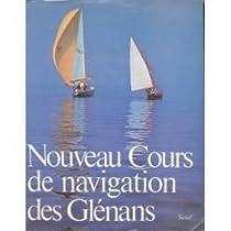 Nouveau cours de navigation des Glénans par Glénans